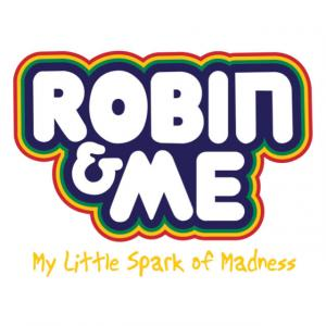 Robin & Me: My Little Spark of Madness