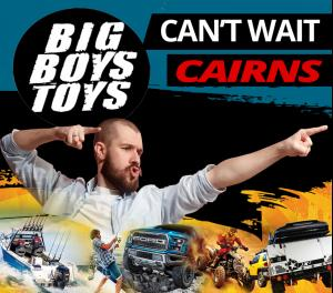 2020 CAIRNS Big Boys Toys Expo