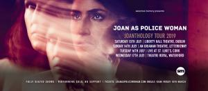 Joan as Police Woman,  Joanthology Tour