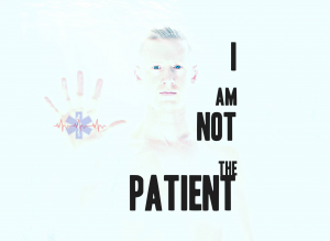 I Am Not the Patient