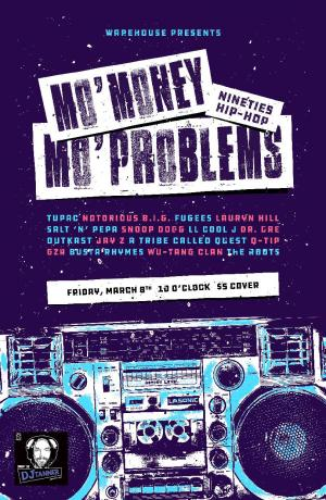 Mo Money Mo Problems: 90s Hip Hop Dance Party