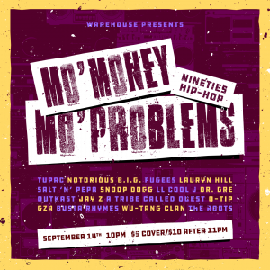 Mo Money, Mo Problems: 90s Hip Hop Dance Party