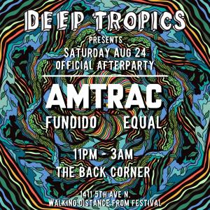 Deep Tropics AfterParty | Amtrac