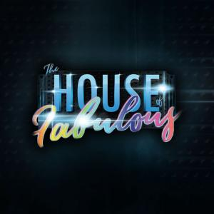 House of Fabulous