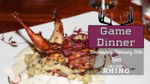Game Dinner at The Blind Rhino