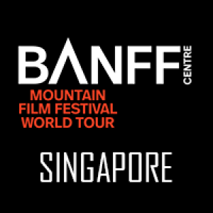 Banff Centre Mountain Film Festival - World Tour Singapore (inc. GST) - RED SHOW (NC16)