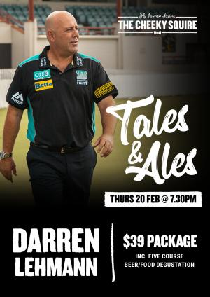 CANCELLED: Tales & Ales with Darren Lehmann