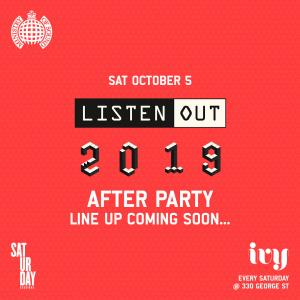 Ministry of Sound ft. Listen Out 2019 Afterparty