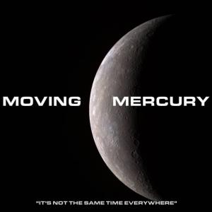 MOVING MERCURY W/ SAMO