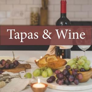Tapas and Wine Weekend April 13-14