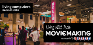 Living with Tech: Moviemaking