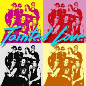 Tainted Love - The Best of the 80's Live!
