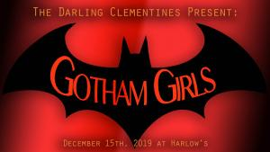 The Darling Clementines: Gotham Girls
