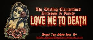 The Darling Clementines: Love Me To Death