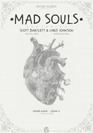 Mad Souls Tour feat Scott Bartlett & CJ Johnson!
