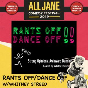 RANTS OFF/DANCE OFF: ALL JANE EDITION