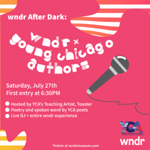 Saturday 7/27, 6:30-10PM — wndr After Dark