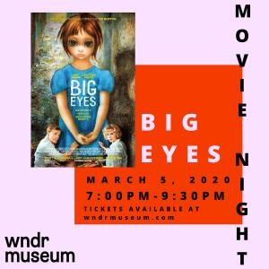Thursday, March 5: wndr Movie Night + Museum Tour