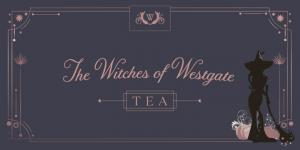 The Witches of Westgate Tea