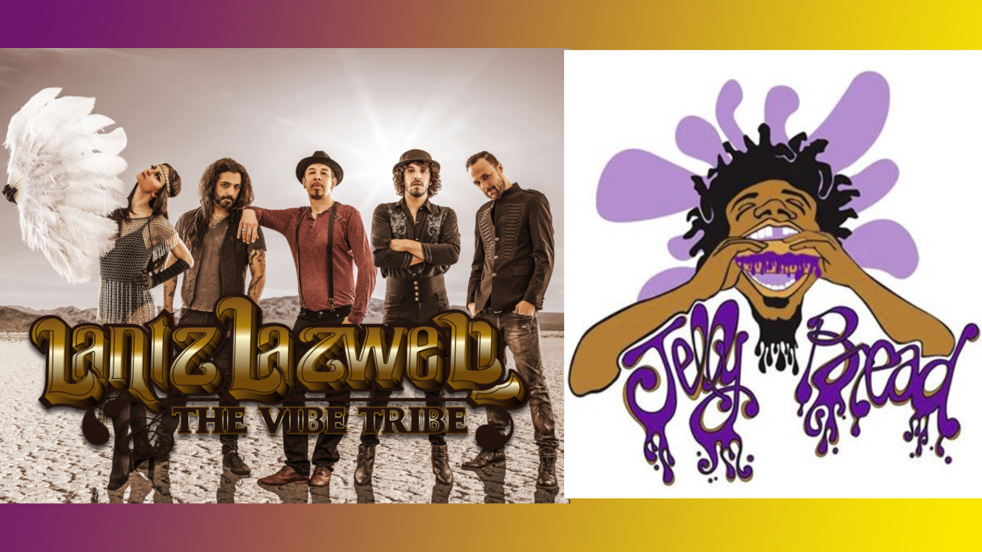 Lantz Lazwell & The Vibe Tribe w/ Jelly Bread and Friends