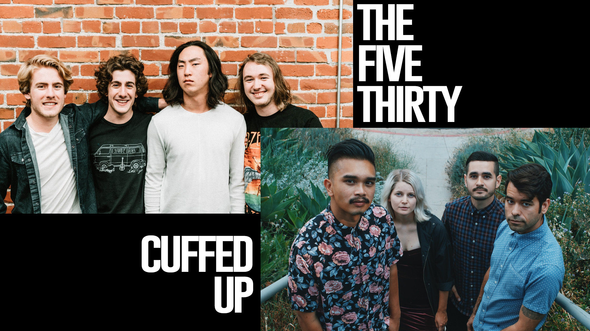 The Five Thirty and Cuffed Up