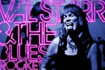 Blues & Bourbon: Val Starr & the Blues Rocket