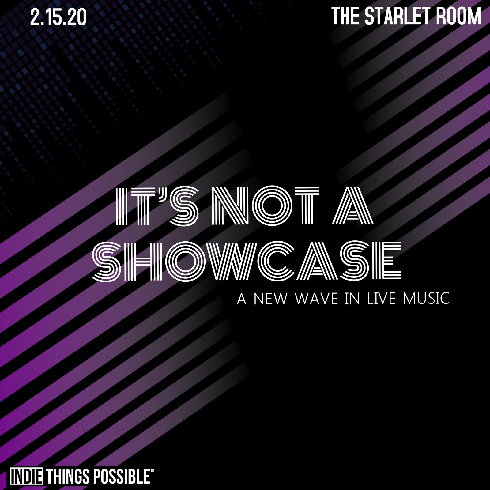 It's Not a Showcase