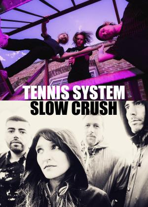 Tennis System & Slow Crush