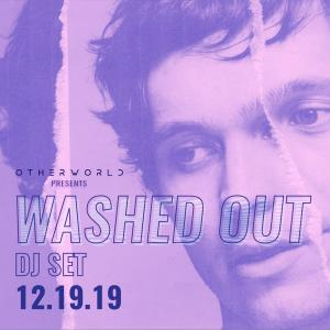 Washed Out DJ Set