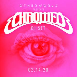 Chromeo | Valentine's Day at Otherworld