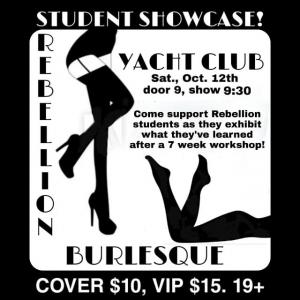 Rebellion Burlesque Student Showcase!