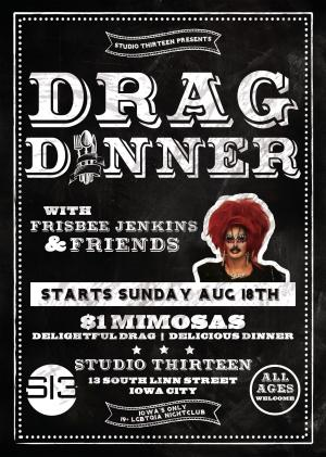 Drag & Dine with Frisbee Jenkins & Friends