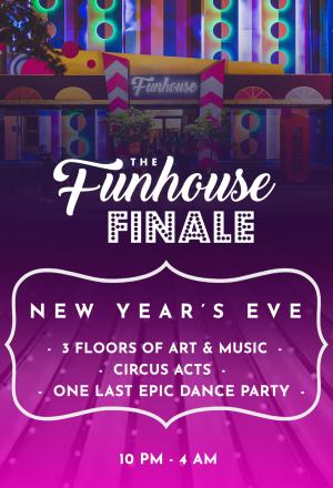 New Years Eve: The Funhouse Finale