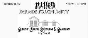 Oldest House Museum & Gardens Parade Porch Party