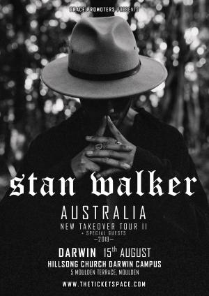 STAN WALKER - New Takeover Tour II - DARWIN