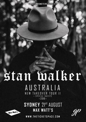 STAN WALKER - New Takeover Tour II - SYDNEY