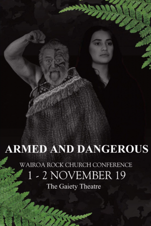 Armed And Dangerous Wairoa Rock Conference 2019