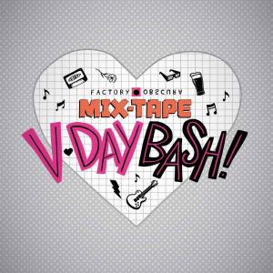 Mix-Tape V-Day Bash!