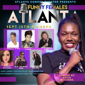 FUNNY FEMALES ATLANTA hosted by Erica Duchess