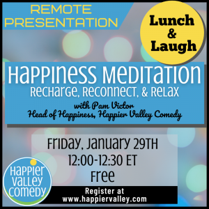 Lunch & Laugh: Happiness Meditation (Intro to The Happiness Experiment)