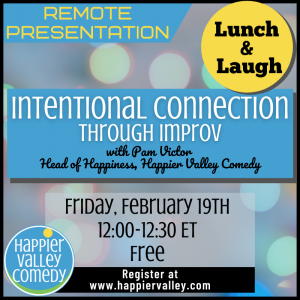 Lunch & Laugh: Intentional Connection (Intro to The Happiness Experiment)