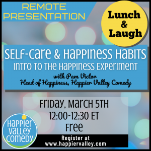 Lunch & Laugh: Self-Care & Happiness Habits (Intro to The Happiness Experiment)