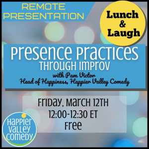 Lunch & Laugh: Presence Practices (Intro to The Happiness Experiment)
