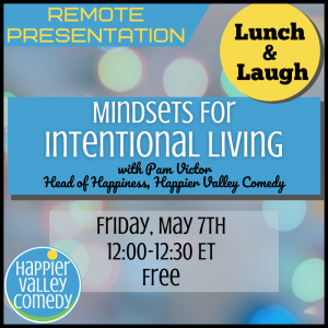 Lunch & Laugh: Mindsets for Intentional Living