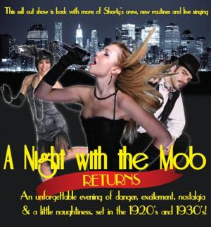 A Night With The Mob Returns