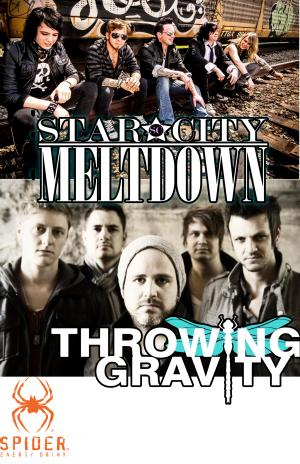 Star City Meltdown/Throwing Gravity