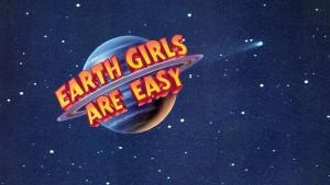 Earth Girls Are Easy Fundraiser