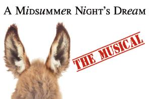 A Midsummer Night's Dream, the musical