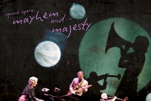 Squonk Opera's Mayhem and Majesty