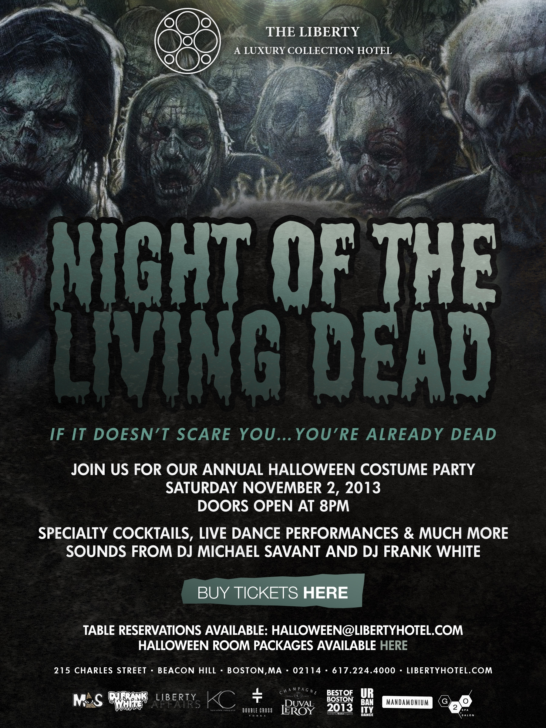 The Liberty Hotel Presents Night Of Living Dead